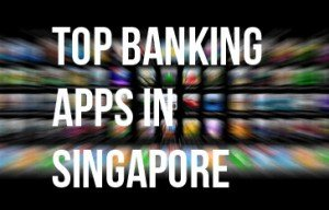 Top banking apps SG