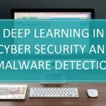Cyber security and malware detection