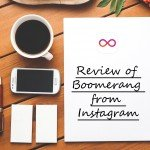 Review of Boomerang app from instagram