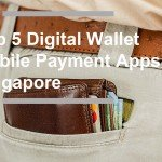 top digital wallet mobile payment singapore_cover