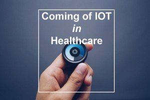 coming-of-iot-in-healthcare-cover