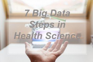 7 Big Data Steps in Health Science - cover page