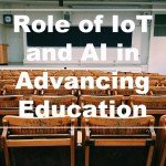 Role of IoT and AI in Advancing Education_cover