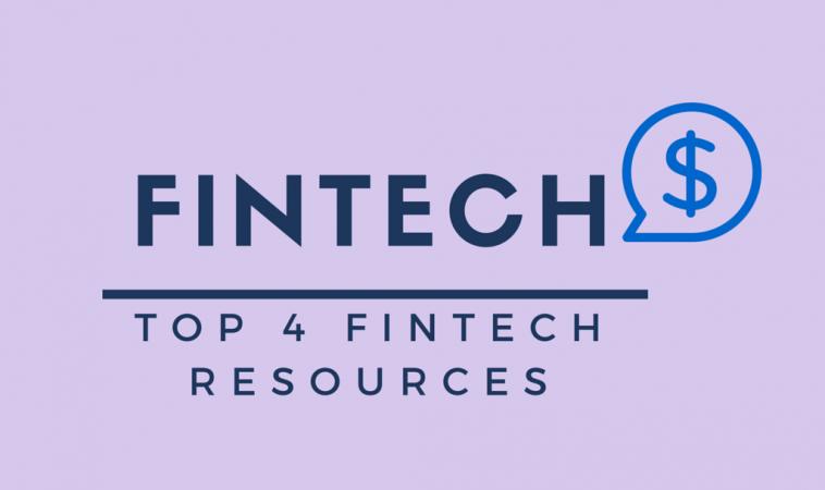 Top 4 FinTech Websites For Latest FinTech News and Views