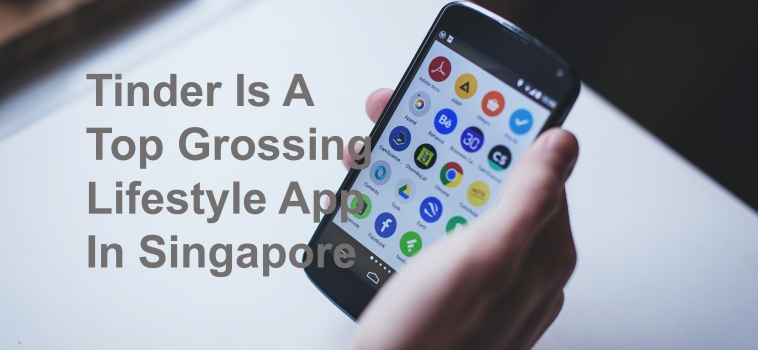 Tinder Is A Top Grossing Lifestyle App In Singapore
