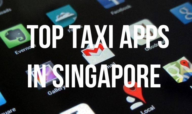 Review of Top 4 Taxi Apps in Singapore