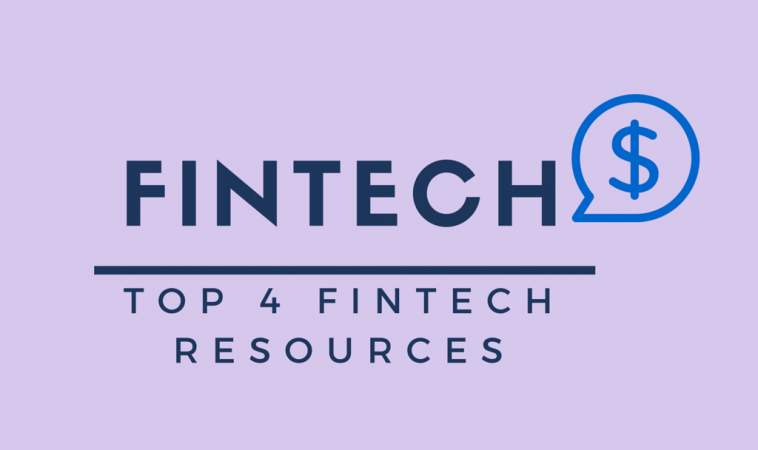 Top 4 FinTech Websites For Latest FinTech News and Views