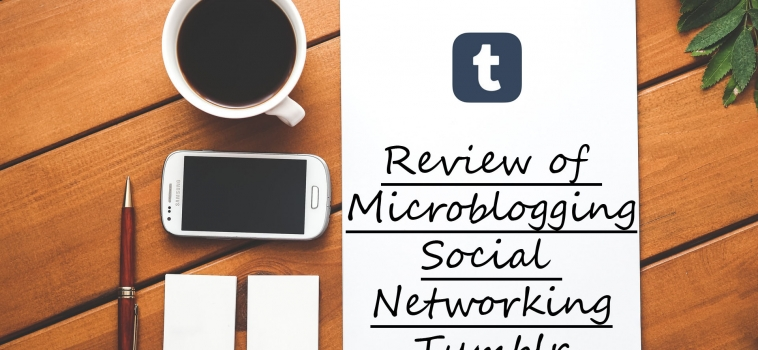 Review of Microblogging through Tumblr