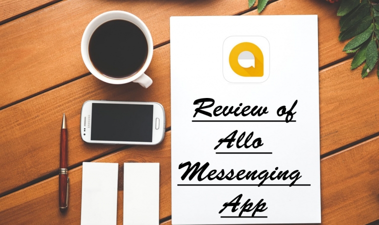 Review of Google Allo Messaging App