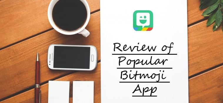 Review of Popular Bitmoji App
