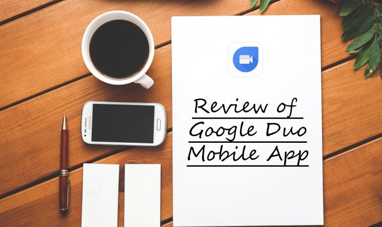 Review of Google Duo Mobile App
