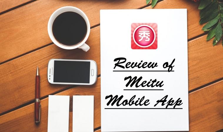 Review of Meitu Mobile App
