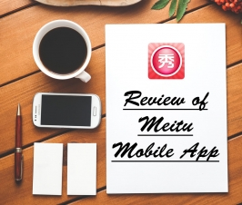 Review of Meitu Mobile App