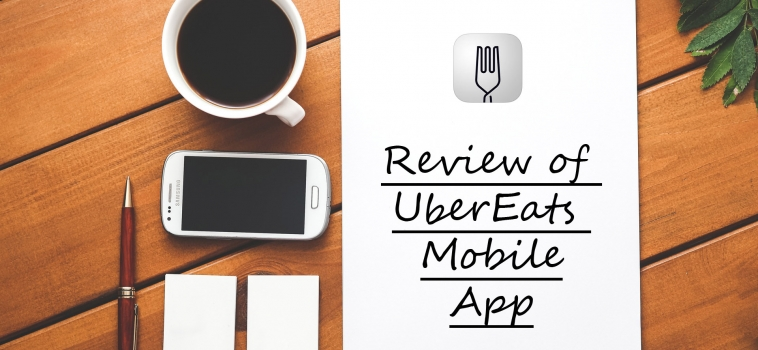 Review of UberEATS Mobile App