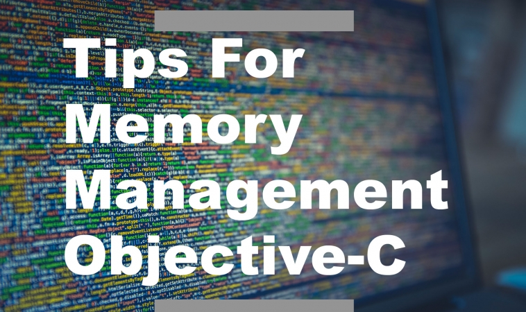 Tips For Memory Management in Objective-C