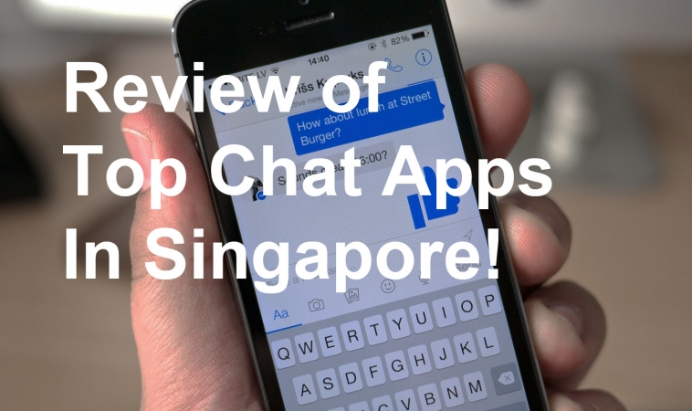Review of Top 5 Chat Apps in Singapore