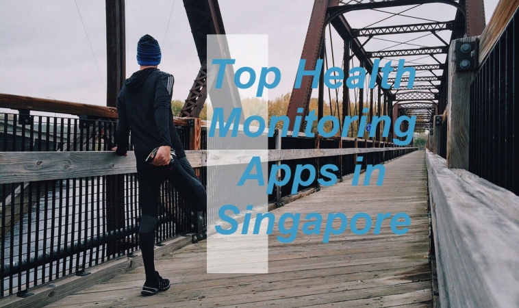 Top Health Monitoring Apps In Singapore