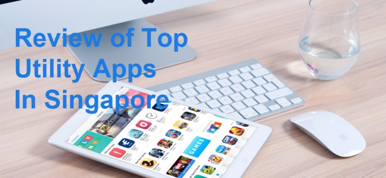 Review of Top Utility Apps in Singapore