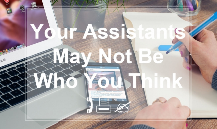 Your Assistants May Not Be Who You Think